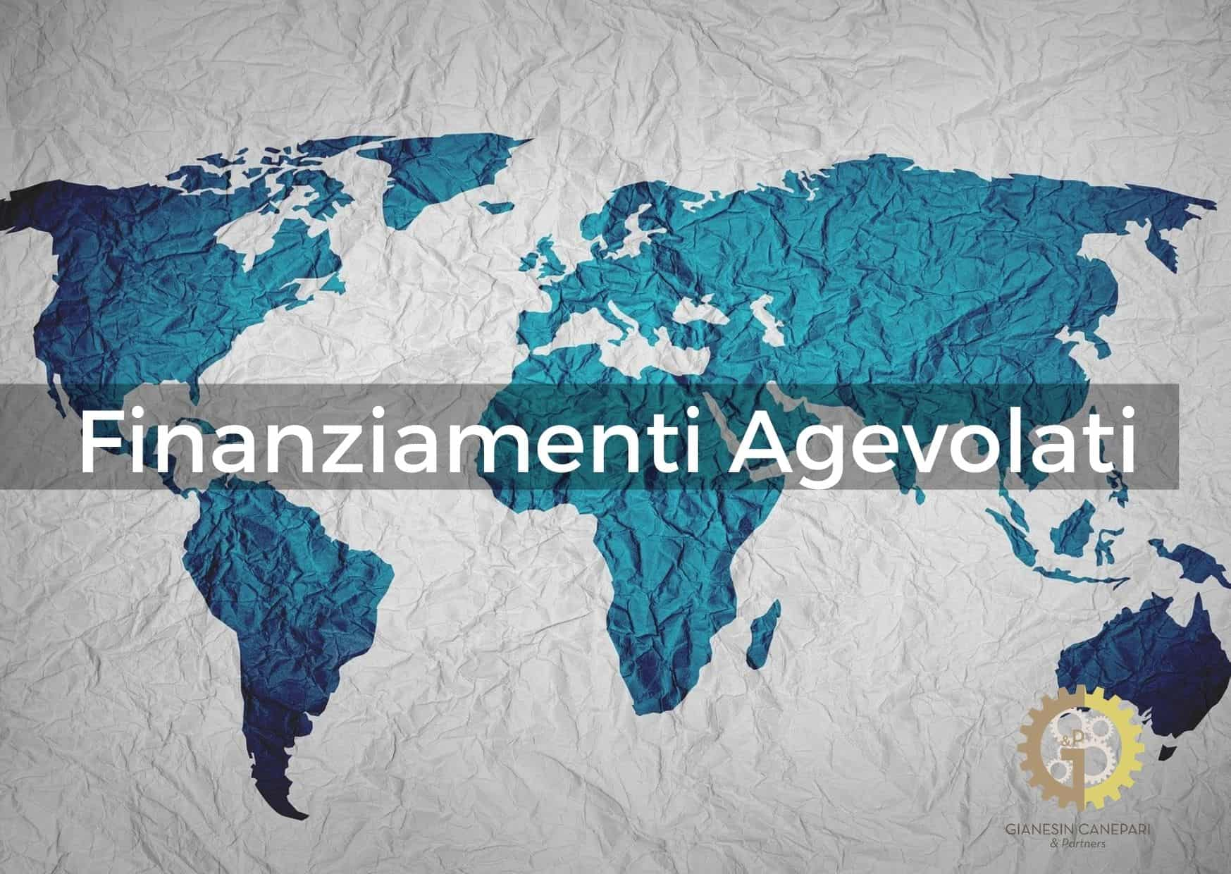 Finanziamenti agevolati per i tuoi progetti di internazionalizzazione